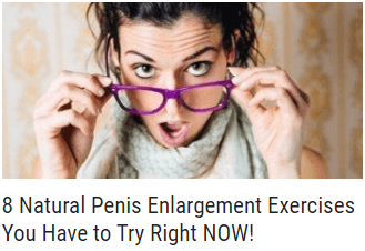 8 Natural Penis Enlargement Exercises You Have to Try Right NOW