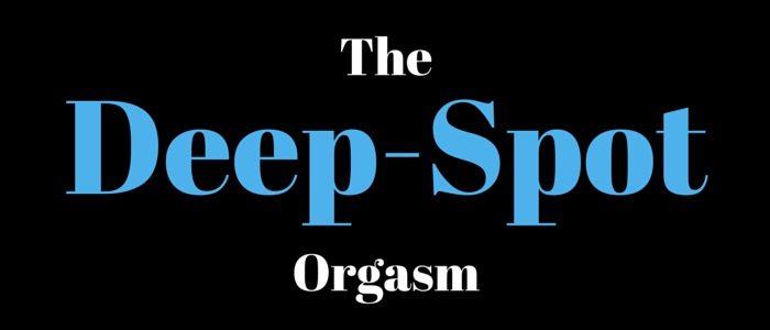 Deep Spot Orgasm Video 8