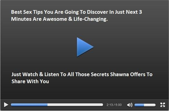 Watch Video Tips & Tricks From Shawna