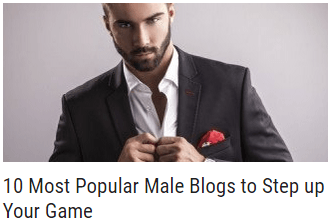 10 most popular male blogs to step up your game