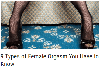 9 Types of Female Orgasm You Have to Know