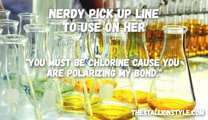 chemist pick up line for a nerd