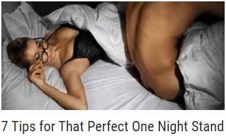 7 Tips for That Perfect One Night Stand