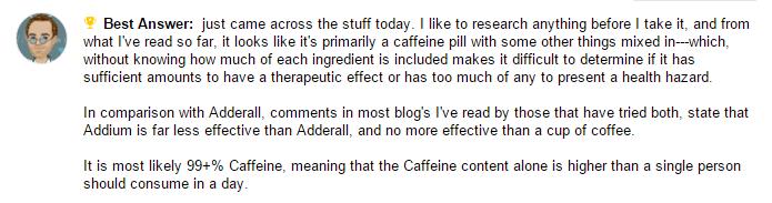 Yahoo answers response for Addium pills