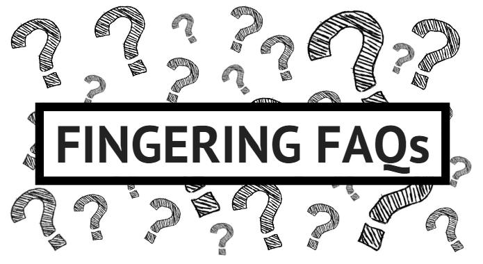 fingering FAQ