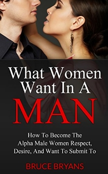 What Women Want In A Man cover