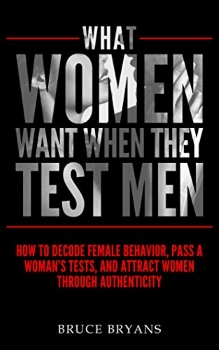 What Women Want When They Test Men cover